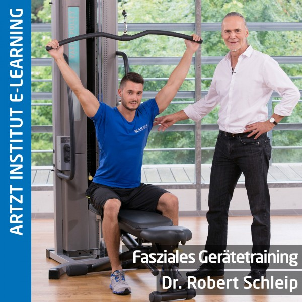 Fasziales Gerätetraining - Dr. Robert Schleip