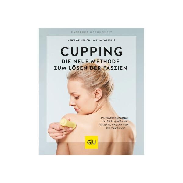 Buchcover CUPPING - Die neue Methode zum Lösen der Faszien